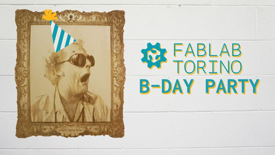 FablabTO B-Day Party! #8