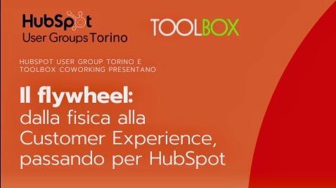 Il Flywheel: dalla fisica alla Customer Experience, passando per HubSpot