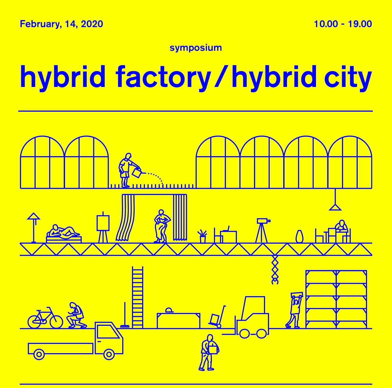 Hybrid factory/Hybrid city