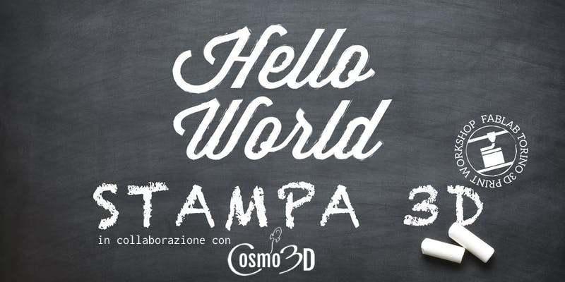 """""""Hello World"""" Stampa 3D con Cosmo3D"""