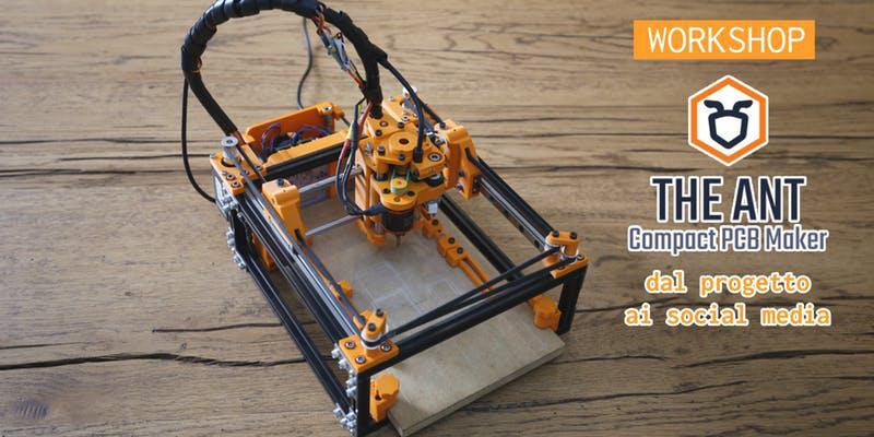 The Ant PCB Maker - dal progetto ai social media